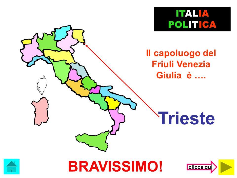 Friuli Venezia Giulia è ….