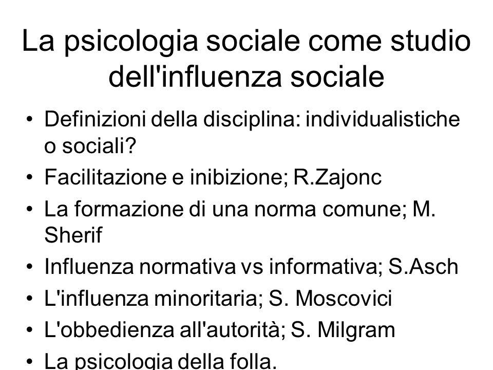 La psicologia sociale come studio dell influenza sociale