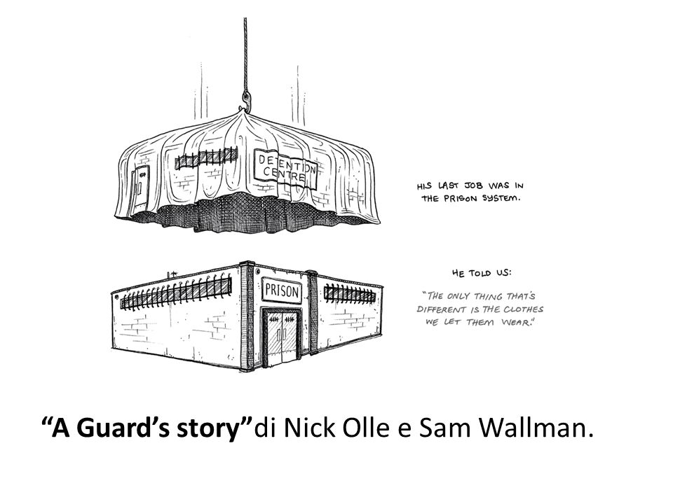 A Guard's story di Nick Olle e Sam Wallman.