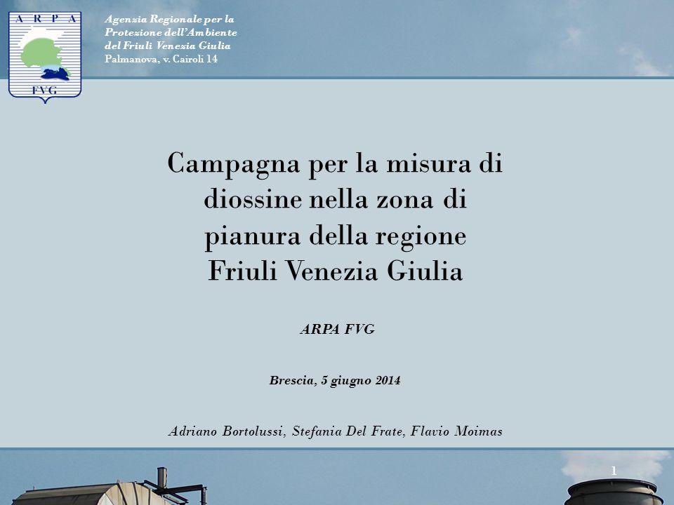 Campagna per la misura di diossine nella zona di pianura della regione