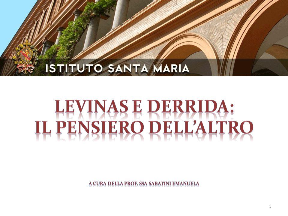 LEVINAS e DERRIDA: il pensiero dell'altro a cura della Prof