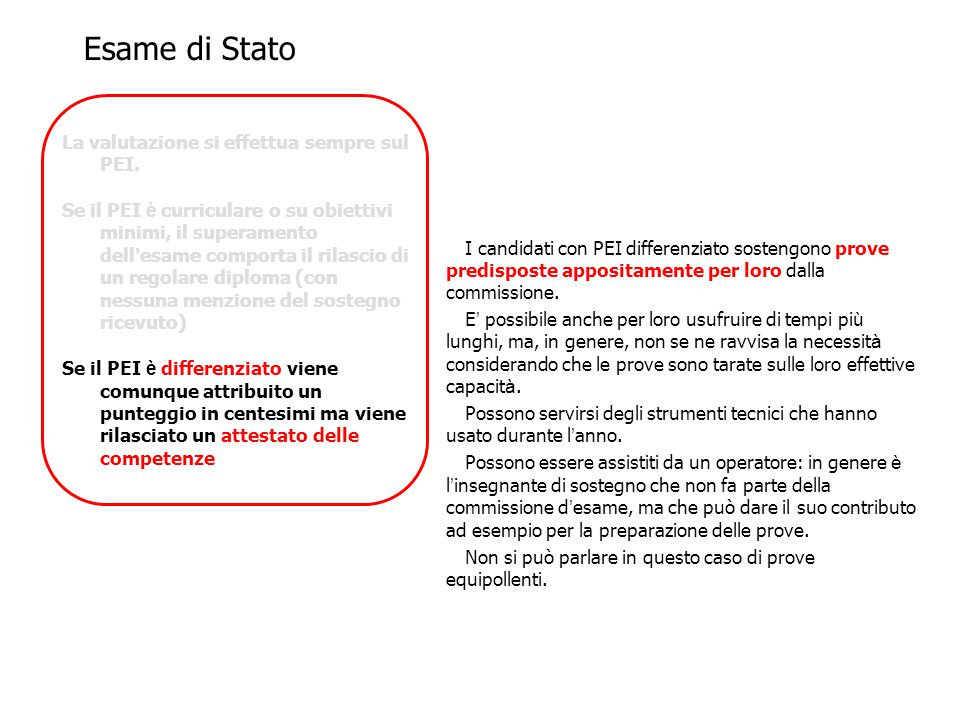 Esame di Stato La valutazione si effettua sempre sul PEI.