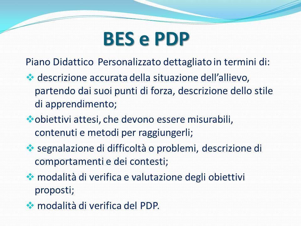 BES e PDP Piano Didattico Personalizzato dettagliato in termini di: