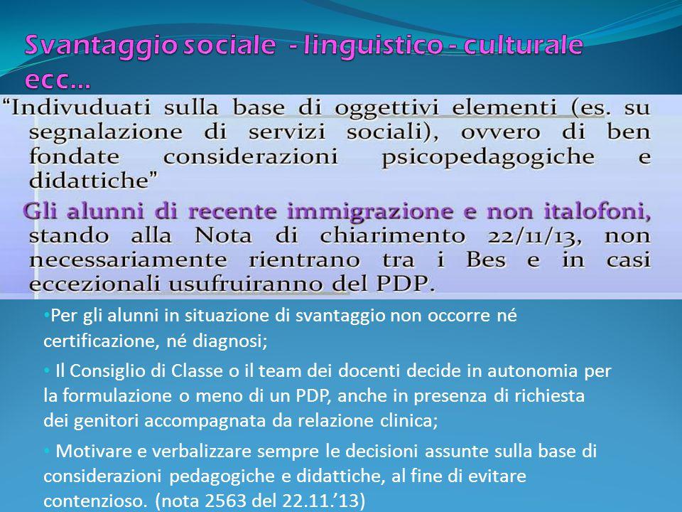 Svantaggio sociale - linguistico - culturale ecc…