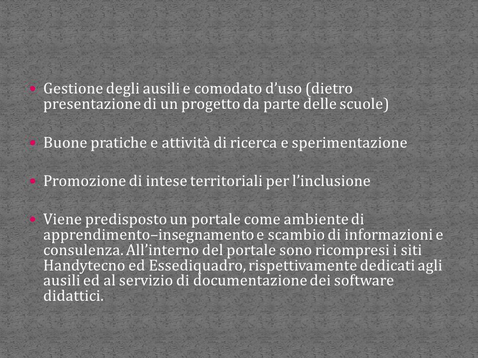 Gestione degli ausili e comodato d'uso (dietro presentazione di un progetto da parte delle scuole)