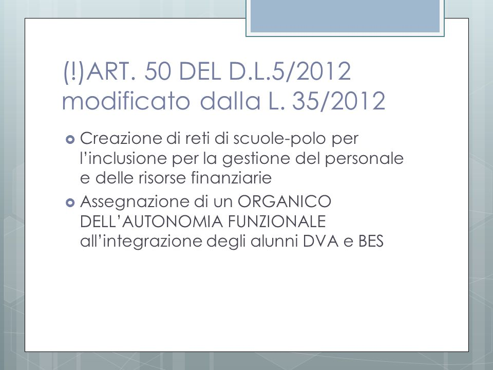 (!)ART. 50 DEL D.L.5/2012 modificato dalla L. 35/2012