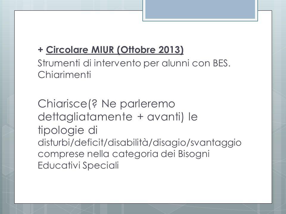 + Circolare MIUR (Ottobre 2013)