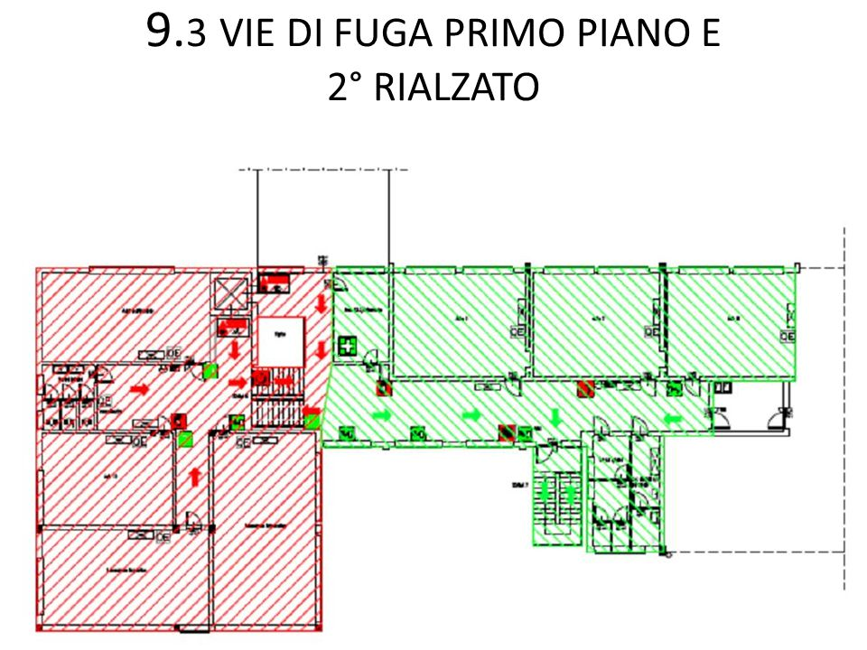 9.3 VIE DI FUGA PRIMO PIANO E 2° RIALZATO