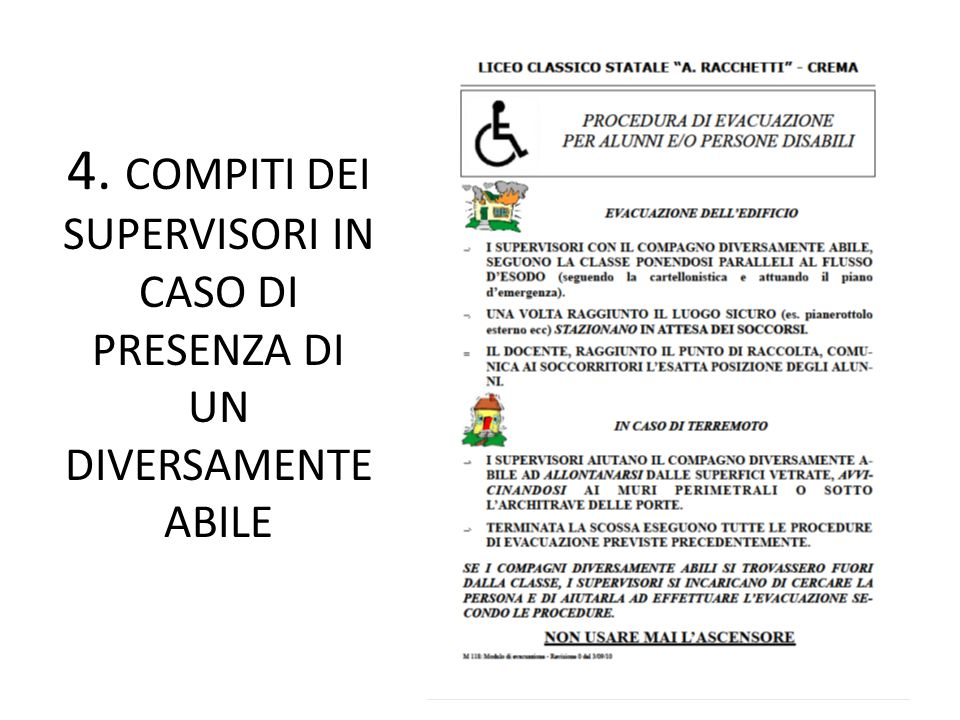 4. COMPITI DEI SUPERVISORI IN CASO DI PRESENZA DI UN DIVERSAMENTE ABILE