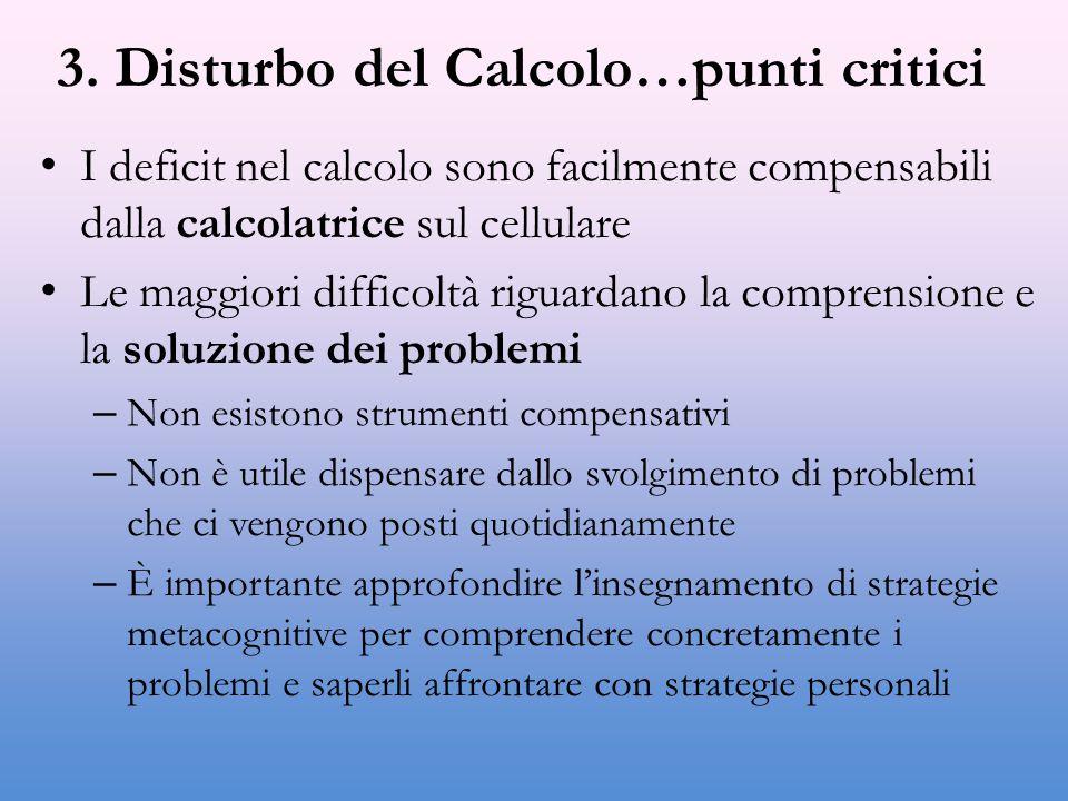 3. Disturbo del Calcolo…punti critici