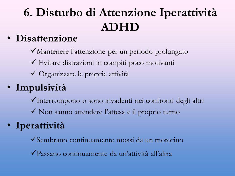 6. Disturbo di Attenzione Iperattività ADHD