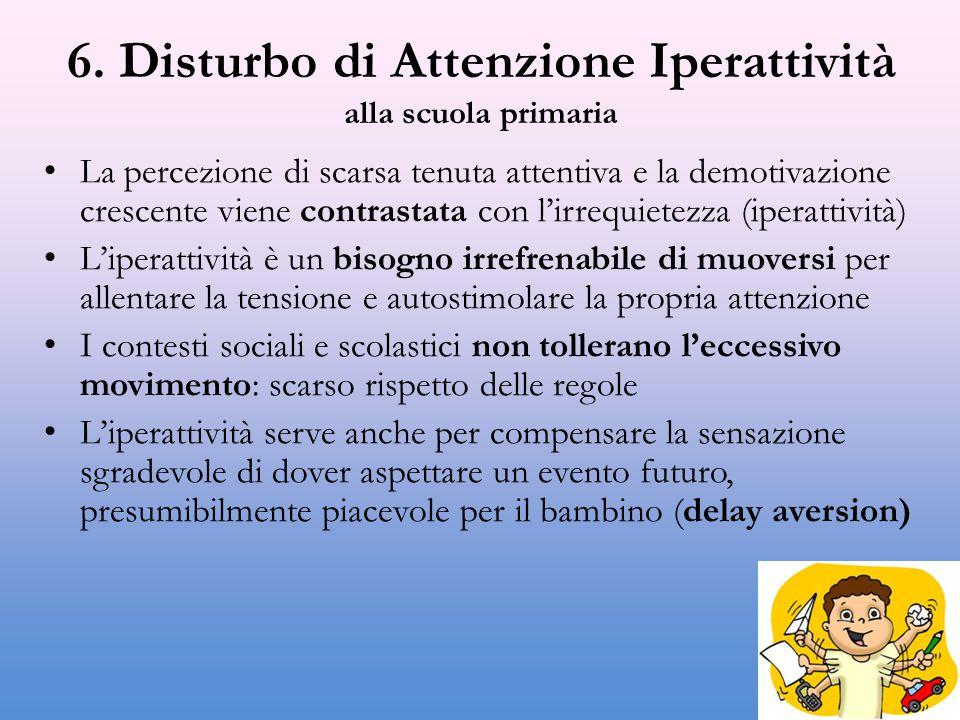 6. Disturbo di Attenzione Iperattività alla scuola primaria