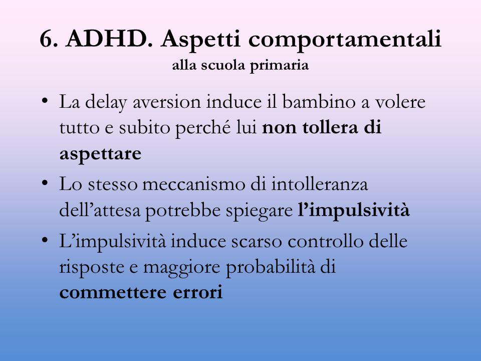 6. ADHD. Aspetti comportamentali alla scuola primaria