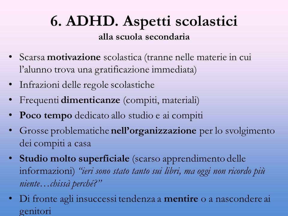 6. ADHD. Aspetti scolastici alla scuola secondaria