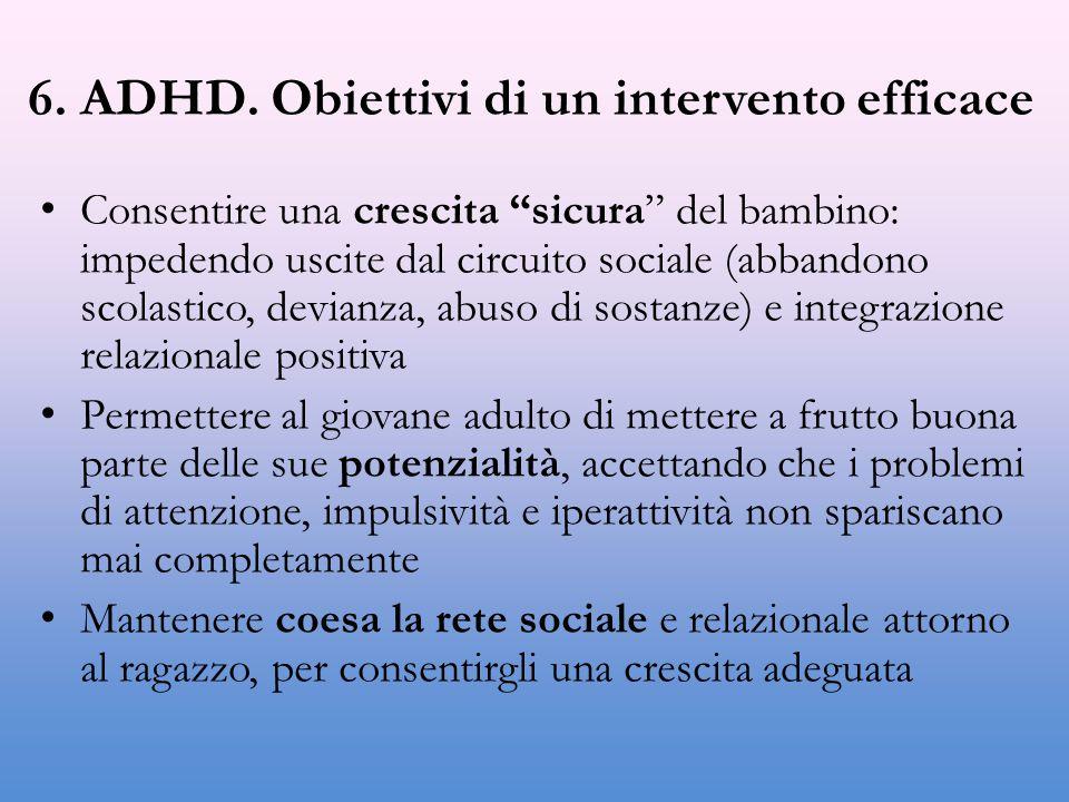 6. ADHD. Obiettivi di un intervento efficace