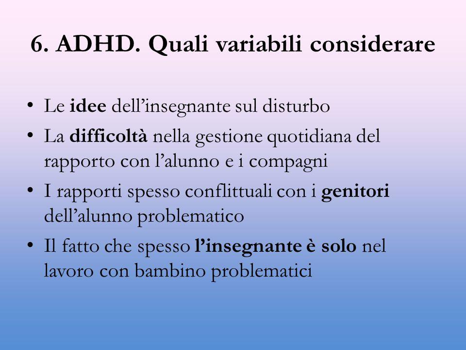 6. ADHD. Quali variabili considerare