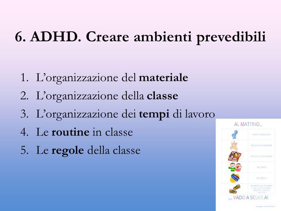6. ADHD. Creare ambienti prevedibili