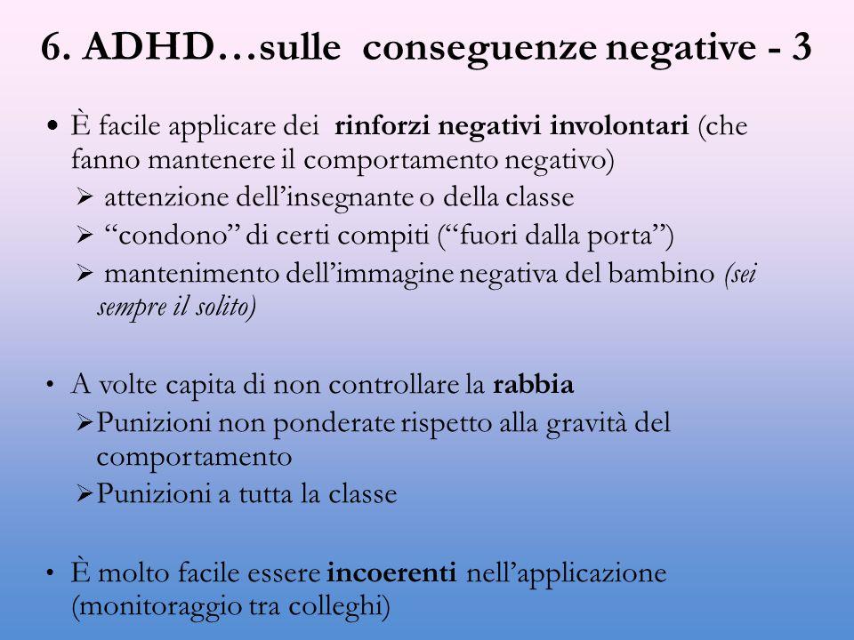 6. ADHD…sulle conseguenze negative - 3