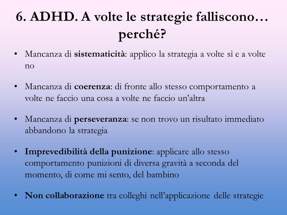 6. ADHD. A volte le strategie falliscono… perché