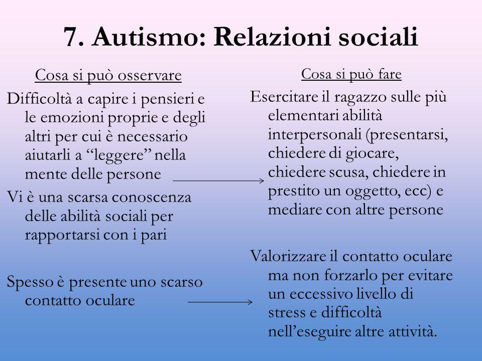 7. Autismo: Relazioni sociali