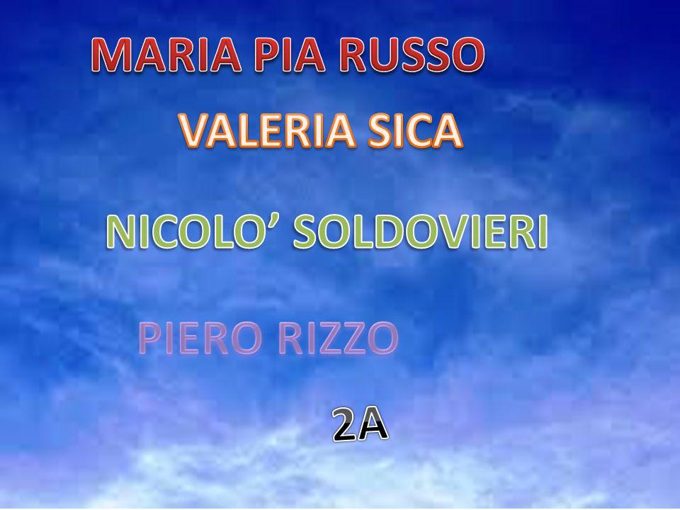 MARIA PIA RUSSO VALERIA SICA NICOLO' SOLDOVIERI PIERO RIZZO 2A