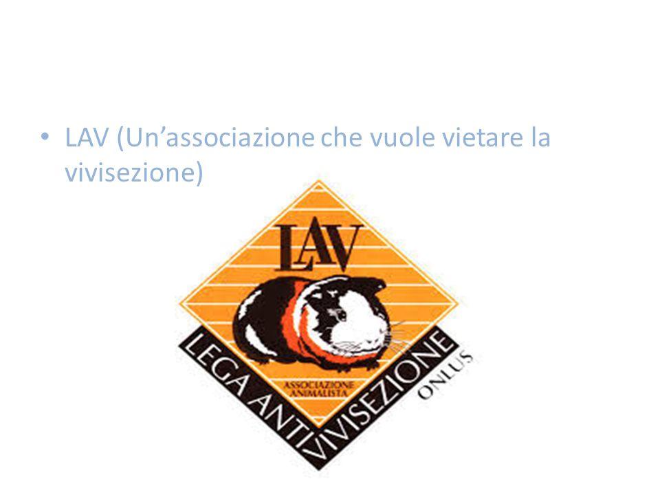 LAV (Un'associazione che vuole vietare la vivisezione)