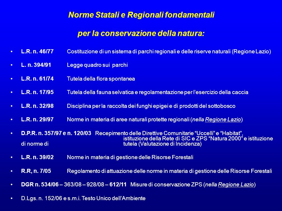 Norme Statali e Regionali fondamentali per la conservazione della natura: