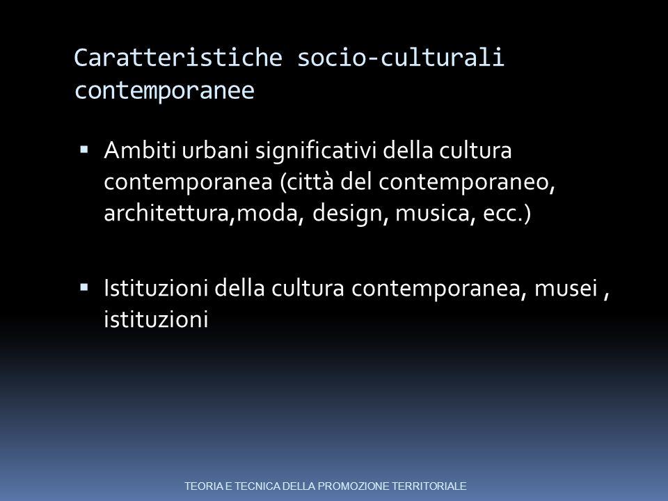 Caratteristiche socio-culturali contemporanee