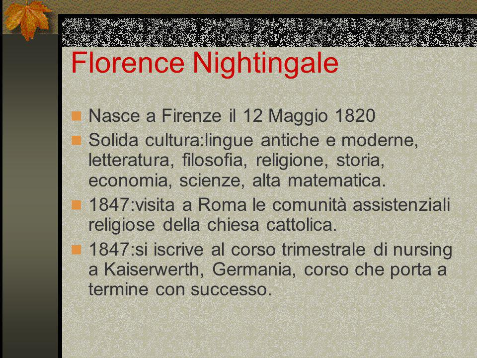 Florence Nightingale Nasce a Firenze il 12 Maggio 1820