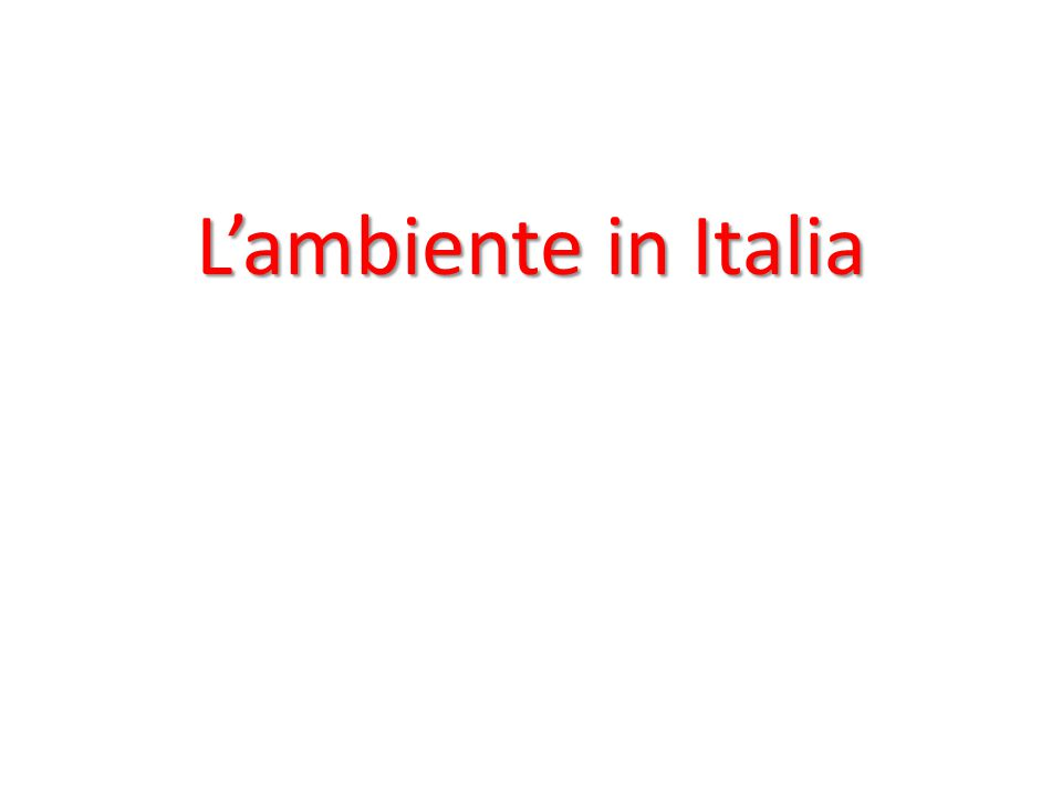 L'ambiente in Italia