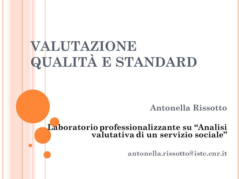 VALUTAZIONE QUALITÀ E STANDARD