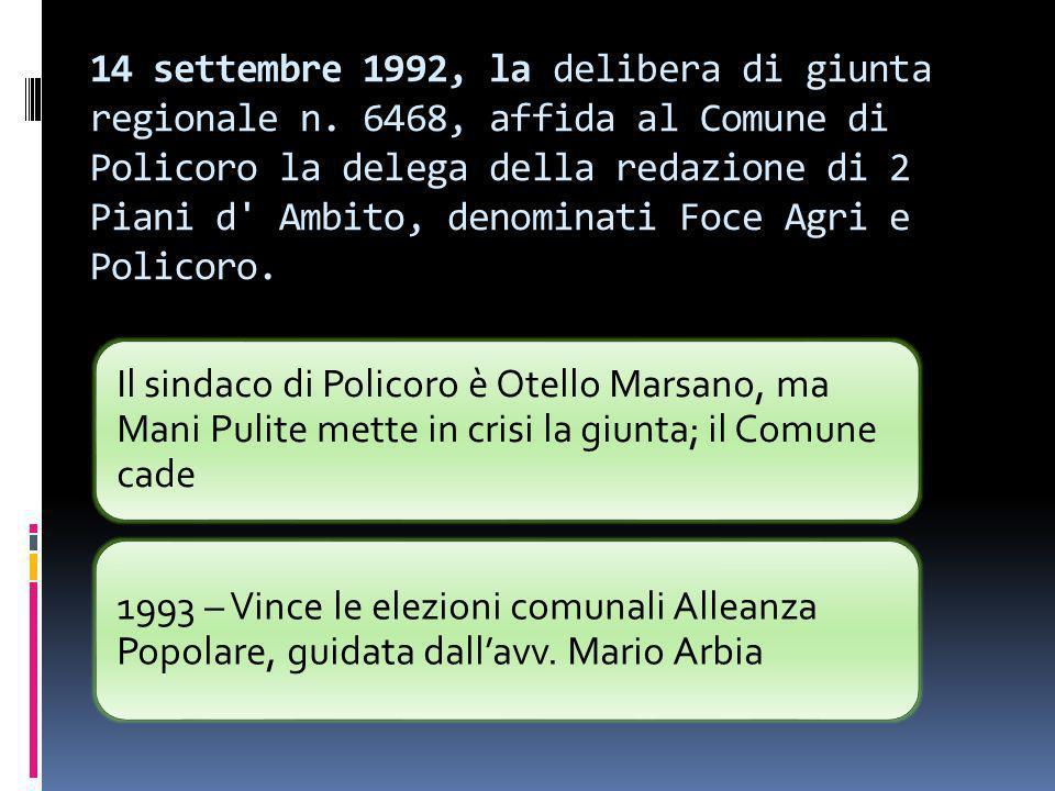 14 settembre 1992, la delibera di giunta regionale n