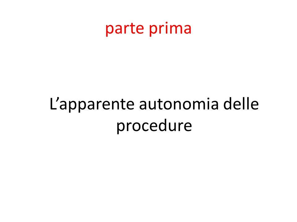 L'apparente autonomia delle procedure