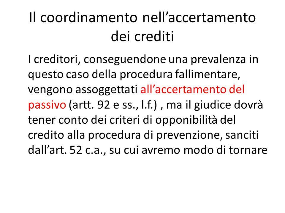 Il coordinamento nell'accertamento dei crediti