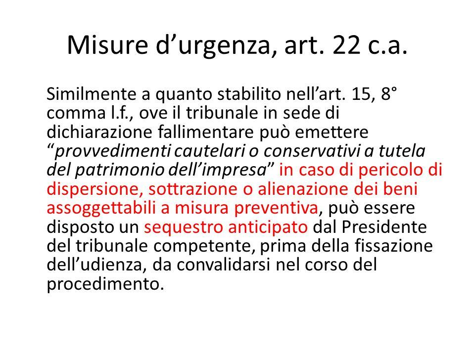 Misure d'urgenza, art. 22 c.a.