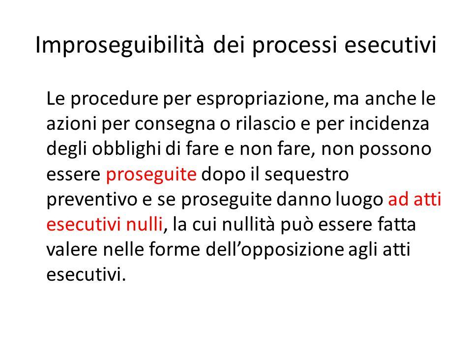 Improseguibilità dei processi esecutivi