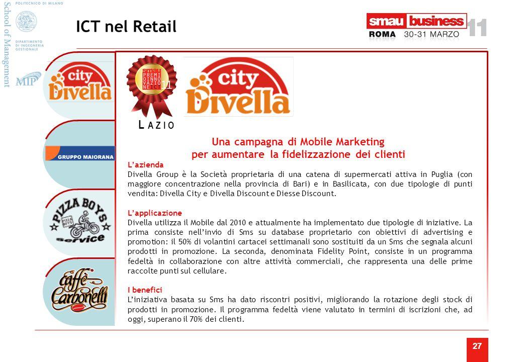 ICT nel Retail Lazio. Un'innovativa rete di comunicazione che collega oltre 80 sedi locali per migliorare lo scambio di informazioni.