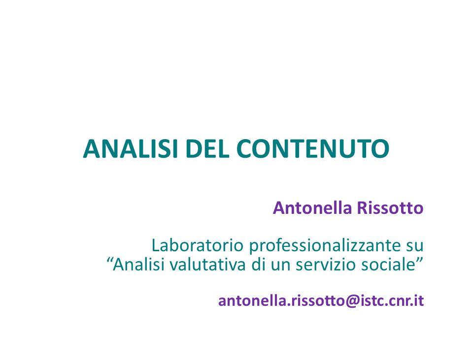 ANALISI DEL CONTENUTO Antonella Rissotto