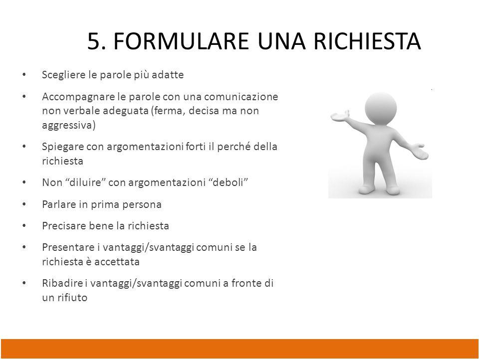 5. FORMULARE UNA RICHIESTA