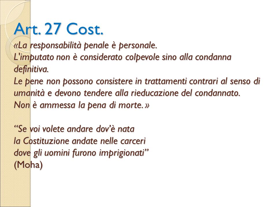 Art. 27 Cost. «La responsabilità penale è personale