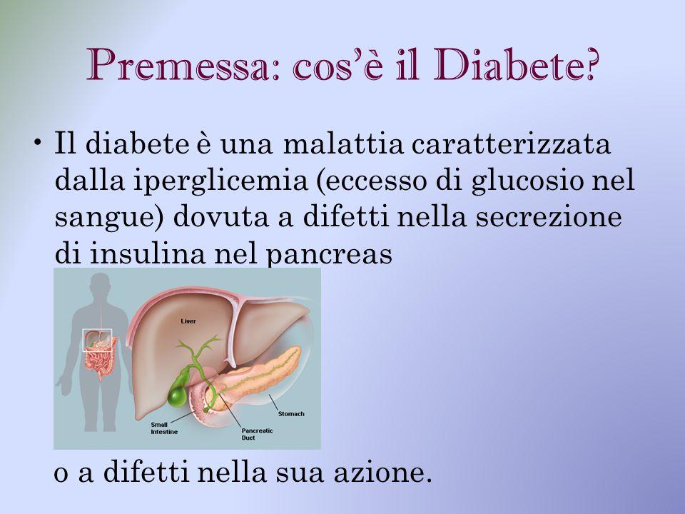 Premessa: cos'è il Diabete