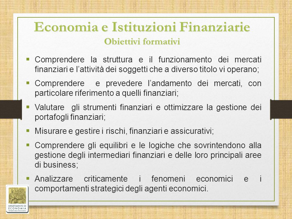 Economia e Istituzioni Finanziarie Obiettivi formativi