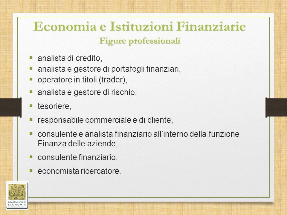 Economia e Istituzioni Finanziarie Figure professionali