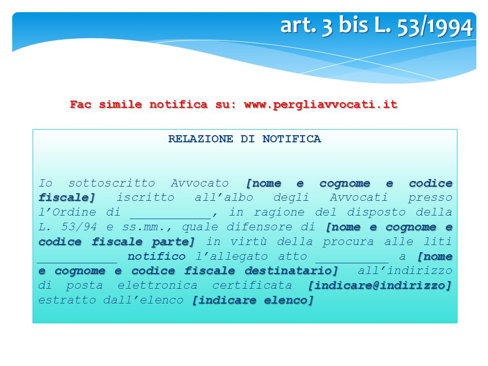 Fac simile notifica su: www.pergliavvocati.it