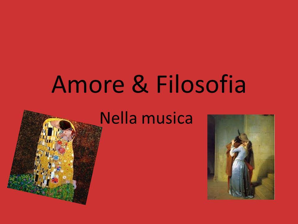 Amore & Filosofia Nella musica