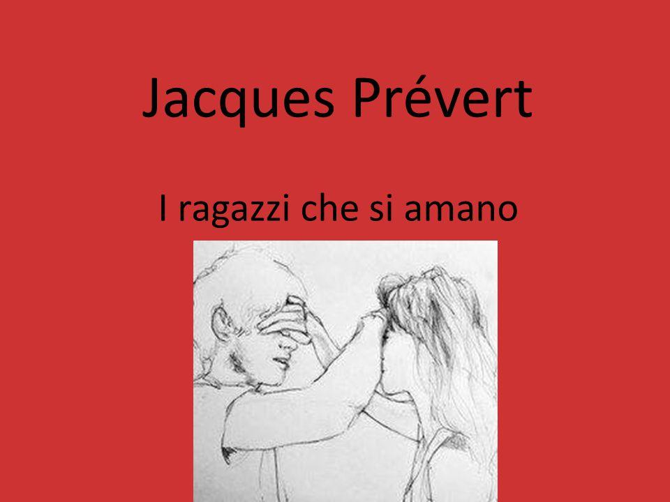 Jacques Prévert I ragazzi che si amano