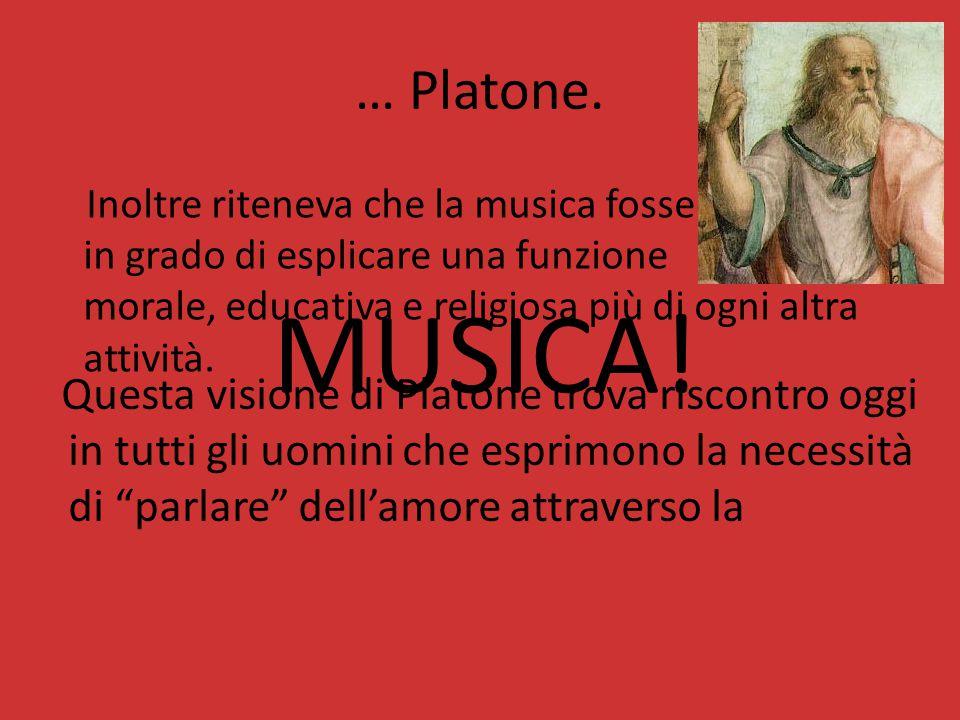 … Platone.