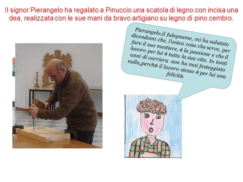 Il signor Pierangelo ha regalato a Pinuccio una scatola di legno con incisa una dea, realizzata con le sue mani da bravo artigiano su legno di pino cembro.