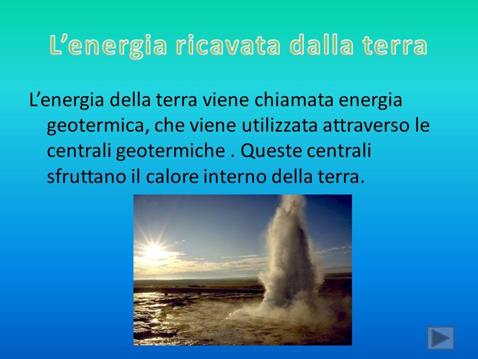 L'energia ricavata dalla terra