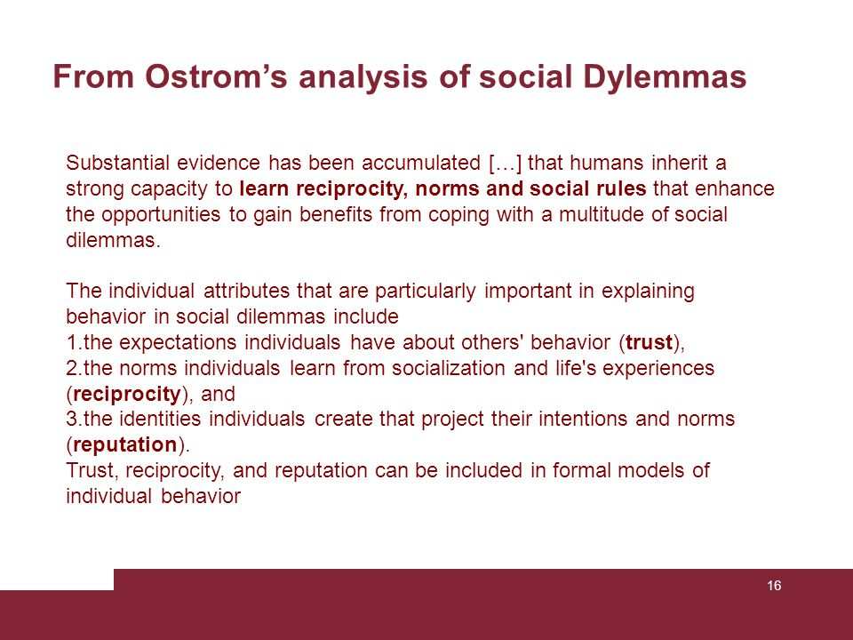From Ostrom's analysis of social Dylemmas